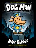 Dog Man: From the Creator of Captain Underpants (Dog Man #1), Volume 1
