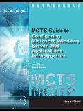MCTS Guide to Configuring Microsoft Windows Server 2008 Applications Infrastructure Exam # 70-643 (MCTS Series)