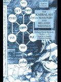 The Kabbalah of Masonry and Related Writings: Foundations of Freemasonry Series
