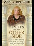 Temples on the Other Side: How Wisdom from beyond the Veil Can Help You Right Now
