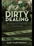 Dirty Dealing: Drug Smuggling on the Mexican Border and the Assassination of a Federal Judge: An American Parable