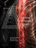 Evoking Through Design: Contemporary Moods in Architecture