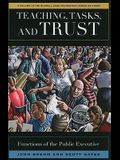 Teaching, Tasks, and Trust: Functions of the Public Executive