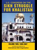 U.S. Congress on the Sikh Struggle for Khalistan: Volume Two 1999 - 2007