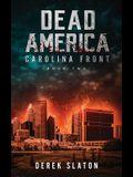 Dead America: Carolina Front Book 2