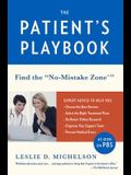 The Patient's Playbook: Find the no-Mistake Zone