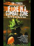 If I Die in a Combat Zone: Box Me Up and Send Me Home