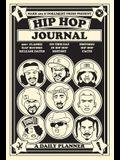 Hip Hop Journal: A Daily Planner