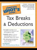 The Complete Idiot's Guide to Tax Breaks and Deductions