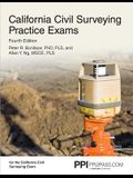 Ppi California Civil Surveying Practice Exams, 4th Edition (Paperback) - Two 55-Problem, Multiple-Choice Exams Consistent with the California Civil En