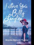I Love You Billy Langley