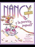 Nancy La Elegante Y La Perrita Popoff: Fancy Nancy and the Posh Puppy (Spanish Edition) = Fancy Nancy and the Posh Puppy