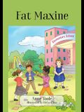 Fat Maxine
