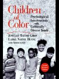 Children of Color: Psychological Interventions with Culturally Diverse Youth
