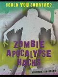 Zombie Apocalypse Hacks