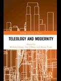 Teleology and Modernity