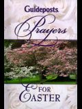 Guideposts Prayers for Easter