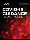 Evolution of Ems: Covid-19 Guidance for EMS Providers: Covid-19 Guidance for EMS Providers