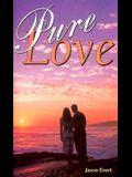 Pure Love/Pillar of Fire Pillar of Truth