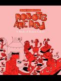 Robots Are Red: A Book of Robot Colors