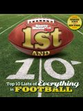 1st and 10 (Revised and Updated): Top 10 Lists of Everything in Football