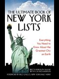 The Ultimate Book of New York Lists: Everything You Need to Know about the Greatest City on Earth