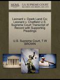 Leonard V. Ozark Land Co; Leonard V. Chatfield U.S. Supreme Court Transcript of Record with Supporting Pleadings