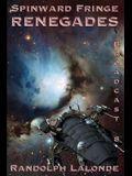Spinward Fringe Broadcast 8: Renegades