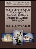 U.S. Supreme Court Transcripts of Record Geddes V. Anaconda Copper Mining Co