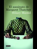 El asesinato de Margaret Thatcher (Spanish Edition)