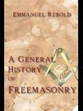 A General History of Freemasonry