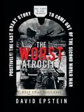 The Worst Atrocity: Best That They Fail