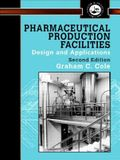 Pharmaceutical Production Facilities: Design and Applications: Design and Applications