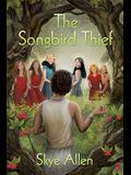 The Songbird Thief
