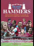 Home of the Hammers: West Ham United's 114 Years at the Boleyn Ground, Upton Park