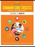 Common Core Success Grade 3 Math: Preparing Students for a Brilliant Future