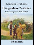 Das goldene Zeitalter: Erinnerungen an die Kindheit