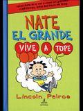 Nate El Grande Vive a Tope #7