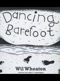 Dancing Barefoot