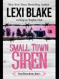 Small Town Siren: Texas Sirens Book 1