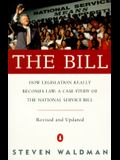 The Bill: How Legislation Really Becomes Law Case Stdy Natl Service Bill (REV & Updated)