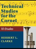 Technical Studies for the Cornet: (English, German and French Edition)