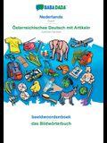 BABADADA, Nederlands - Österreichisches Deutsch mit Artikeln, beeldwoordenboek - das Bildwörterbuch: Dutch - Austrian German, visual dictionary