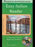 Easy Italian Reader W/CD-ROM: A Three-Part Text for Beginning Students [With CDROM]