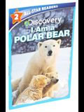Discovery Leveled Readers: I Am a Polar Bear
