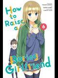 How to Raise a Boring Girlfriend, Volume 6