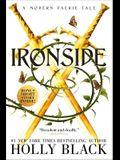 Ironside: A Modern Faerie Tale
