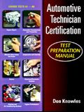 Automotive Technician S Certification Test Prep Manual
