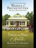 Twice as Nice Amish Romance Collection: Featuring Two Delightful Stories