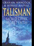 Talisman: Sacred Cities, Secret Faith